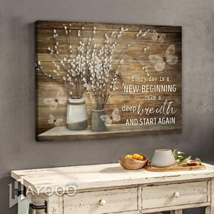 Hayooo Beautiful Pussy Willows And Butterflies Canvas Every Day Is A New Beginning Wall Art For Farmhouse Decor