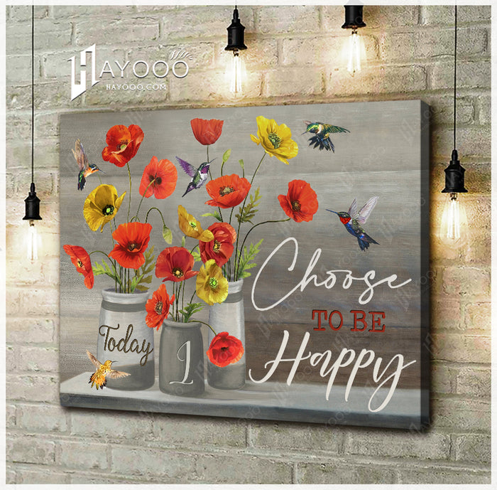 HAYOOO Top Beautiful Hummingbird And Poppy Canvases Today I Choose To Be Happy Wall Art Decor