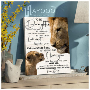 HAYOOO To my daughter from dad look right beside you Lion canvas wall art decor