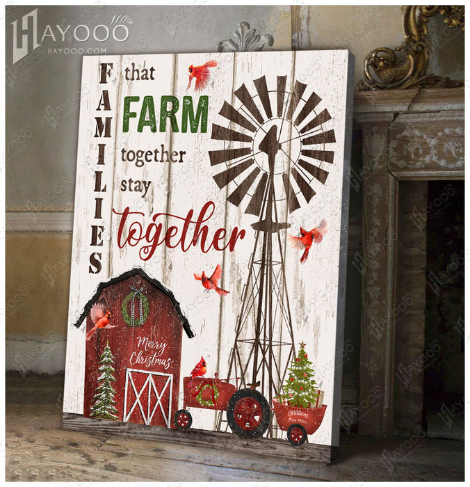 Hayooo Beautiful Christmas Farm Canvas Families That Farm Together Stay Together
