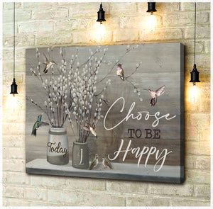 Hayooo Today I Choose To Be Happy Hummingbirds And Pussy Willows Canvas Wall Art Decor Au