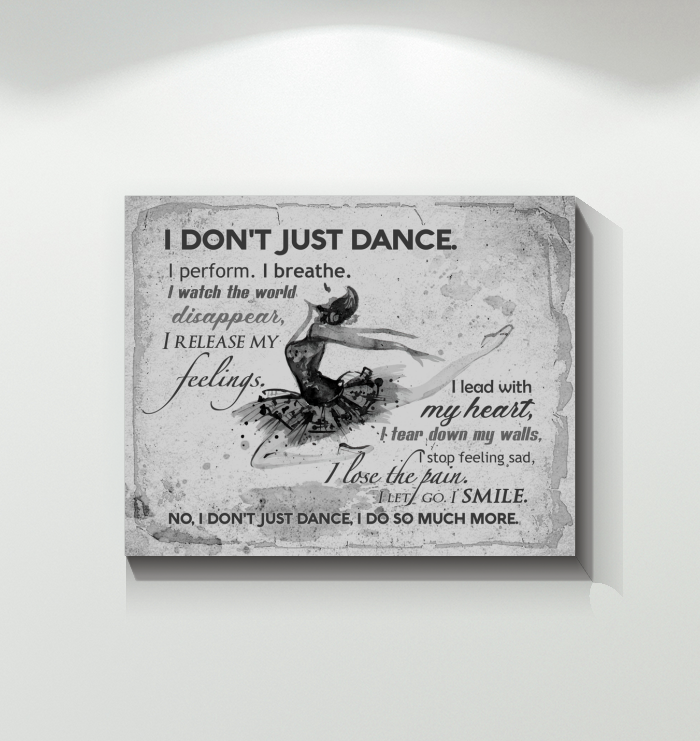 Ballet - Canvas - I Don't Just Dance