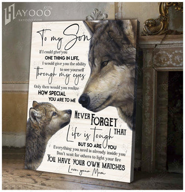Hayooo To My Son (Mom) You Have Your Own Matches Wolf Family Canvas Wall Art Decor
