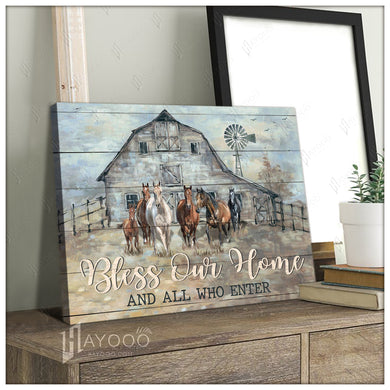 Hayooo Bless Our Home And All Who Enter Horse And Farmhouse With Mindwill Farm Canvas Wall Art Decor