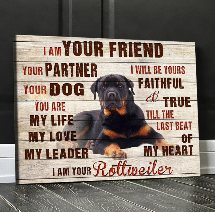 Canvas - Rottweiler - I Am Your Rottweiler