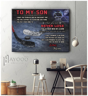 HAYOOO Best Gift For Son Canvas Hockey Player To My Son From Mom You Will Never Lose Wall Art