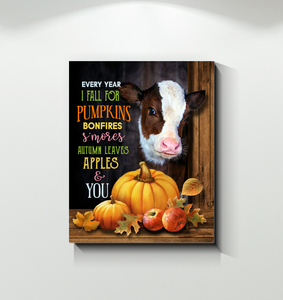 Cow - Canvas - Every Year I Fall For Pumpkins Bonfires S'mores