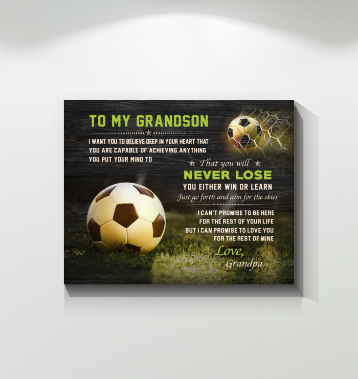 Soccer - Canvas - To My Grandson - Never Lose