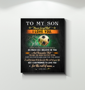 Soccer - Canvas - To My Son - I Hope You Believe In Yourself