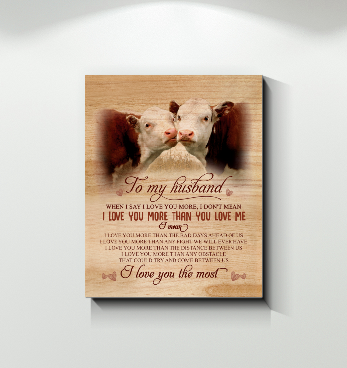 Cow - Canvas - To My Husband - I Love You The Most