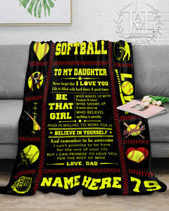 Hayooo Blanket Softball To my daughter Be that girl