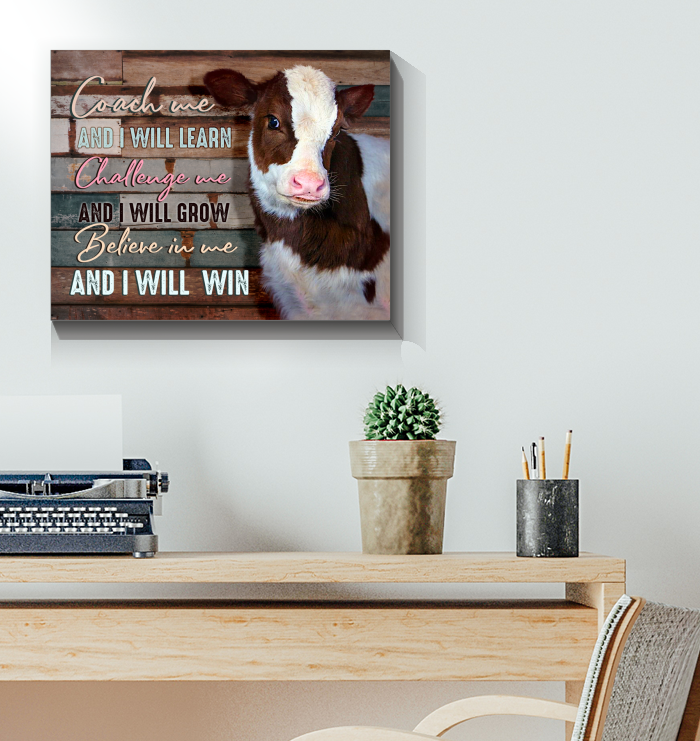 Cow Canvas Believe In Me And I Will Win