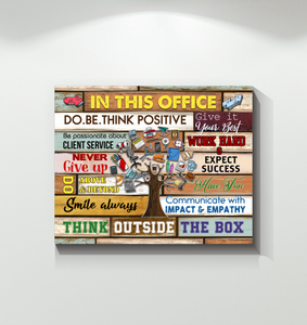 Canvas - In This Office - Do.Be.Think Positive