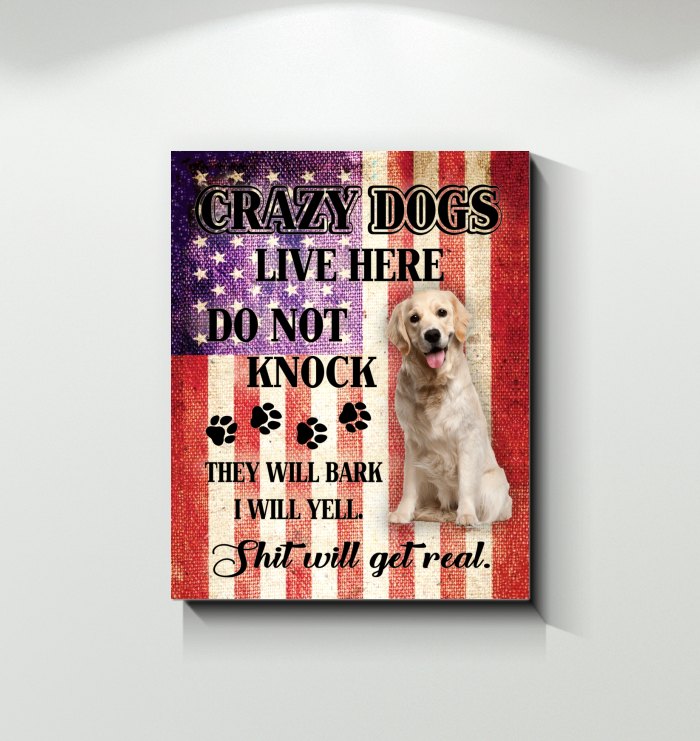 Canvas Golden Retriever Crazy Dogs Live Here