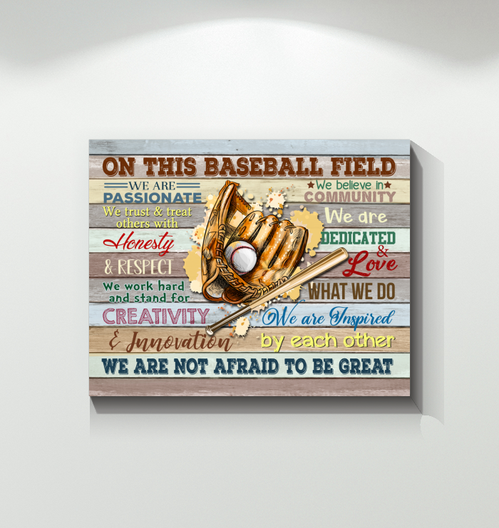 Baseball Canvas On This Field Not Afraid To Be Great - Hayooo Shop