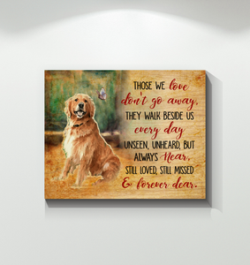 CANVAS - Golden Retriever - Those we love don't go away