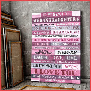 CANVAS - To My Granddaughter (Grandpa) - Today is a good day - yenyenstore