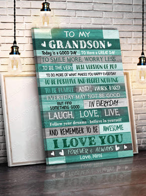 CANVAS - To My Grandson (Mimi) - Today is a good day - yenyenstore