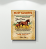 Horse - Canvas - To My Daughter - Remember Who Daughter You Are
