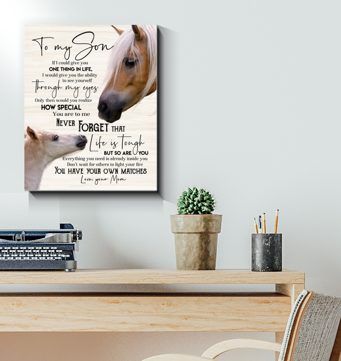 Horse Canvas To My Son (Mom) You Have Your Own Matches - Hayooo Shop