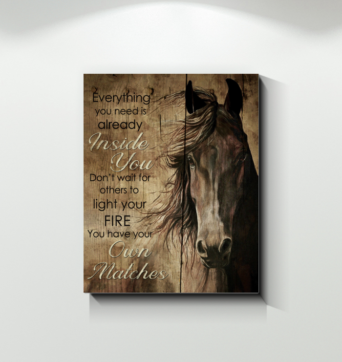Horse - Canvas - You Have Your Own Matches