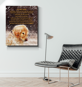 Canvas Golden Retriever To My Dog