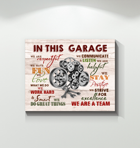 In This Garage Canvas We Love What We Do Ver.2