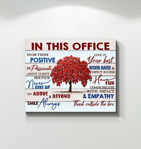 IN THIS OFFICE - Canvas - Give it your best Ver.2
