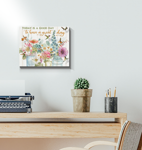 Hummingbird Canvas Today Is A Good Day To Have A Great Day