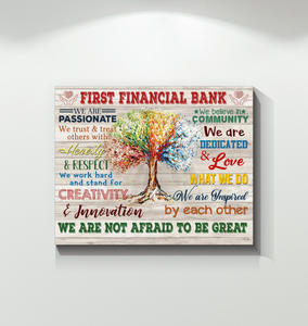 First Financial Bank Canvas We Are Not Afraid To Be Great Ver.5