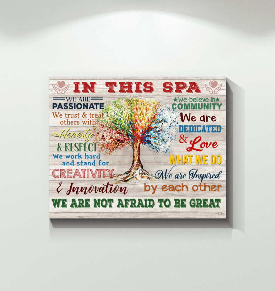 In This Spa Canvas We Are Not Afraid To Be Great Ver.5