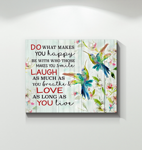 Canvas Hummingbird Do What Makes You Happy