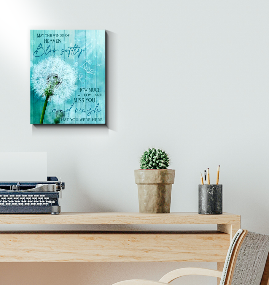 Dandelion Canvas May The Winds Of Heaven Blow Softly - Hayooo Shop