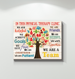 IN THIS PHYSICAL THERAPY CLINIC - Canvas - We are a team Ver.4