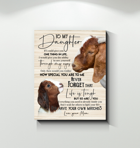 Boer Goat Canvas To My Daughter You Have Your Own Matches