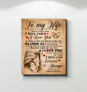Hay Canvas Firefighter To My Wife As Long As - Hayooo Shop