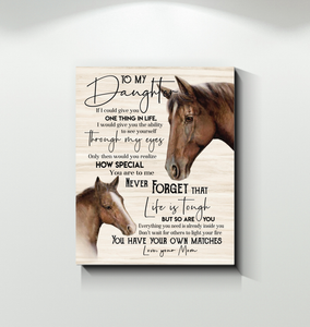 Horse Canvas To My Daughter (Mom) You Have Your Own Matches - Hayooo Shop