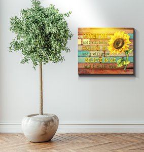 Sunflower - Canvas - Believe In Me And I Will Win