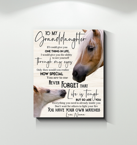 GL - Horse - Canvas - To My Granddaughter (Nana) - You Have Your Own Matches