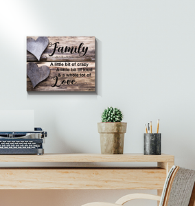 GL - CANVAS - Family - A Little Bit of Crazy