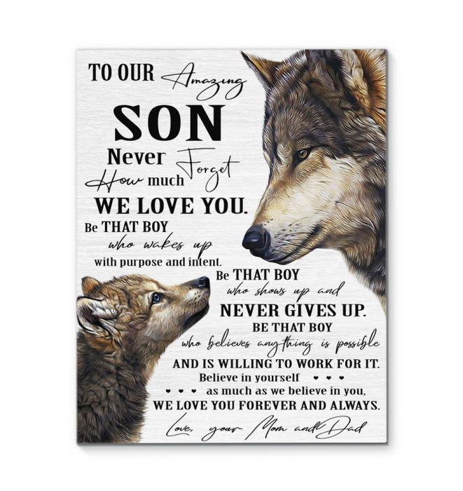 Wolf - Canvas - To My Amazing Son - Believe In Yourself