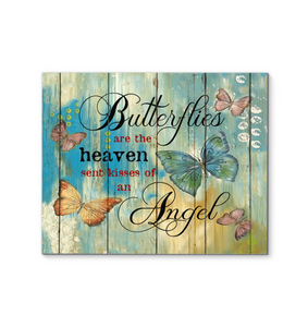 Canvas Butterfly Butterflies Are The Heaven Sent Kisses Of An Angel