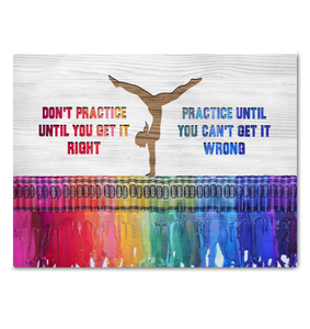 Gl Canvas Gymnastics Practice Until You Can'T Get It Wrong - Hayooo Shop