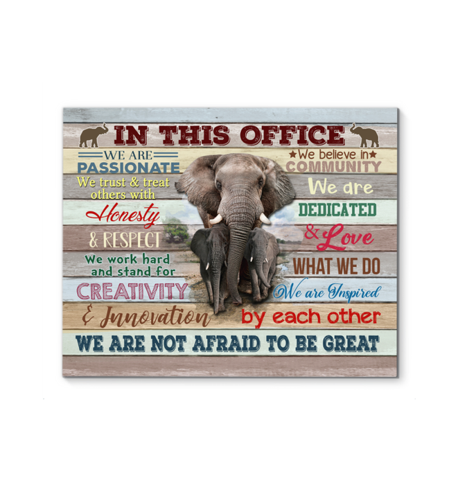 GL - Elephant - Canvas - In This Office - Not Afraid To Be Great