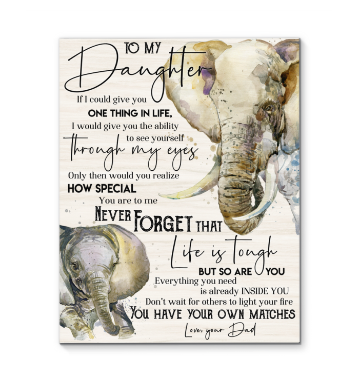 Elephant Canvas To My Daughter You Have Your Own Matches
