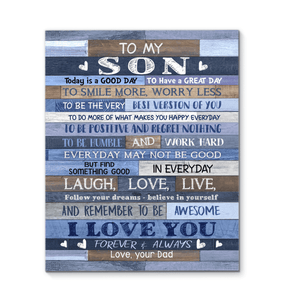 CANVAS - To my Son (Dad) - Today is a good day - yenyenstore