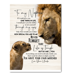 Lion - Canvas - To My Nephew (Uncle) - You Have Your Own Matches