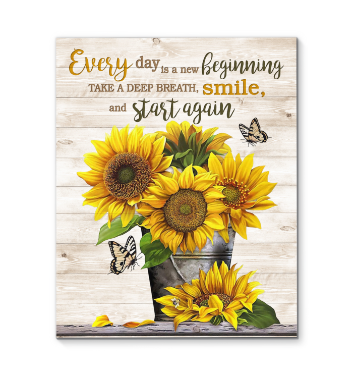 Sunflower Canvas Every Day Is A New Beginning