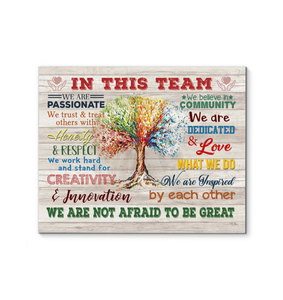 In This Team Canvas We Are Not Afraid To Be Great Ver.5 - Hayooo Shop