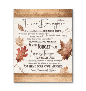 Hayooo - Canvas - To Our Daughter - You Have Your Own Matches